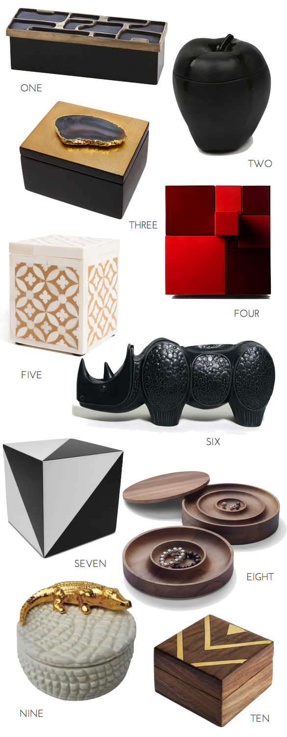 Laura Kirar, Arteriors Home, Saskia Diez, Rab Labs, Bone Inlay Box, Amethyst, Geodes, Wooden boxes, Jewelry boxes, Wooden Jewelry Boxes, Rockman and Rockman , Jonathan Adler, Rhino box, Waylande Gregory, Poison Apple box, Michele Varian, modern Boxes, unique jewelry boxes